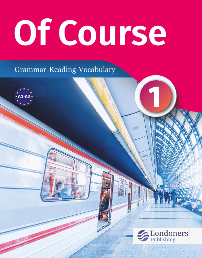 Of Course Grammar Reading Vocabulary – 1