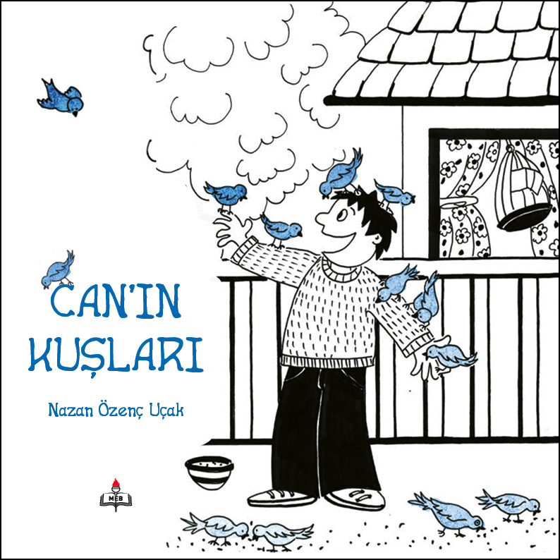 CAN'IN KUŞLARI